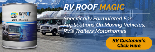 Liquid RV Roof Magic Coatings
